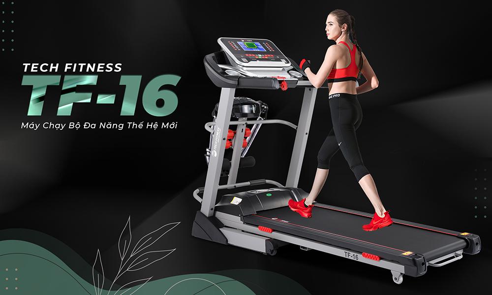 Máy chạy bộ Tech Fitness TF-16 thế hệ mới nhất
